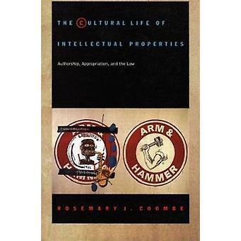 Det kulturella livet av intellektuella egenskaper - Författarskap - Appropriat