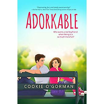 Adorkable by Cookie O'Gorman - 9781640637597 Book