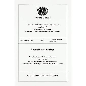 Treaty Series 2872 - 2873 (English/French Edition) by United Nations