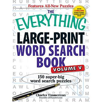 The Everything Large-Print Word Search Book - Volume V - 150 Super-Big