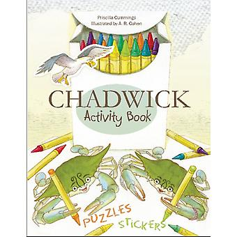 Chadwick Activity Book by Priscilla Cummings