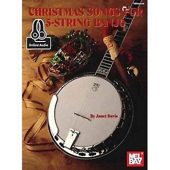 Christmas Songs for 5String Banjo by Janet Davis