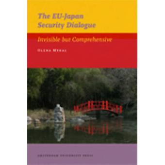 The EU-Japan Security Dialogue - Invisible but Comprehensive by Olena