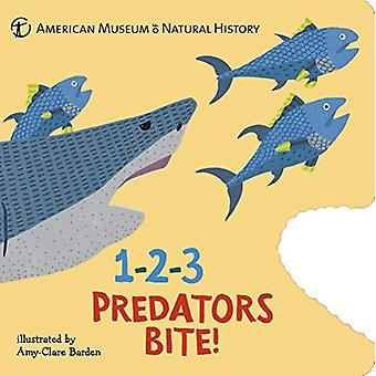 1-2-3 Predators Bite! - An Animal Counting Book by American Museum of
