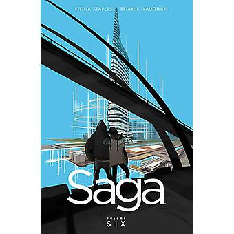 Saga Volume 6 by Brian K. Vaughan