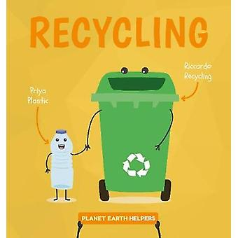 Recycling by Harriet Brundle - 9781786379931 Book