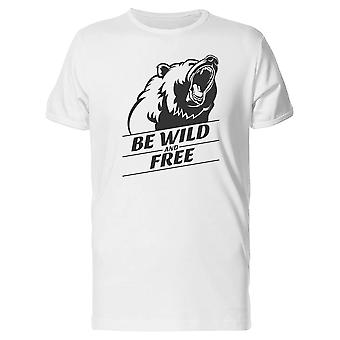 Be Wild And Free Bear Tee Men's -Image by Shutterstock
