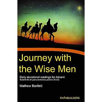 Journey With the Wise Men by Mathew Bartlett - 9781913181000 Book