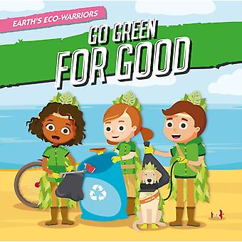 Go Green for Good by Shalini Vallepur