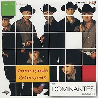 Los Dominantes Del Norte - Rompiendo Barreras [CD] USA import
