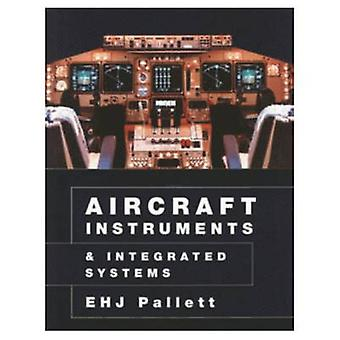 Aircraft Instruments and Integrated Systems by Pallett & E.H.J.