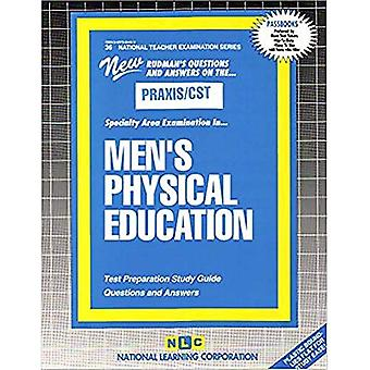 MEN'S PHYSICAL EDUCATION: Passbooks Study Guide