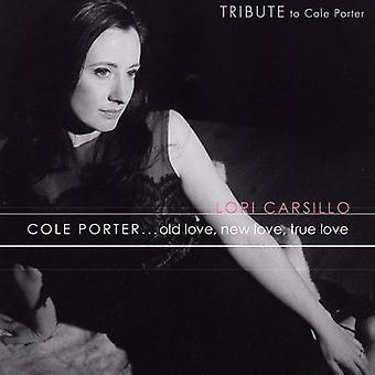 ロリ Carsillo - コール Porterold 愛新しい真実の愛 [CD] USA 輸入