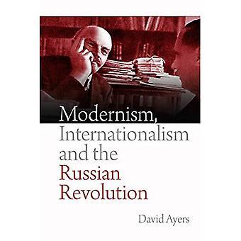 Modernismi, kansainvälisyys ja Venäjän vallankumous