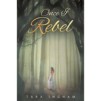 Once I Rebel-kehittäjä: Ingham & Tara