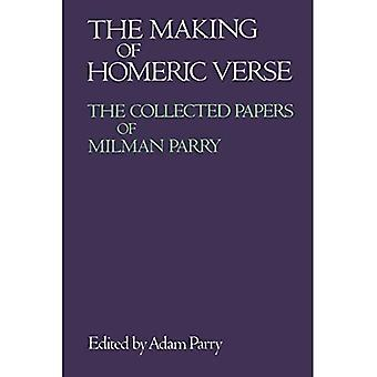 The Making of Homeric Verse: The Collected Papers of Milman Parry