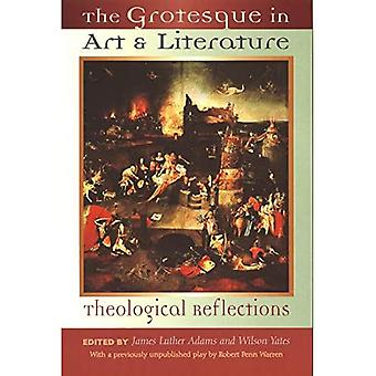 The Grotesque in Art and Literature: Theological Reflections