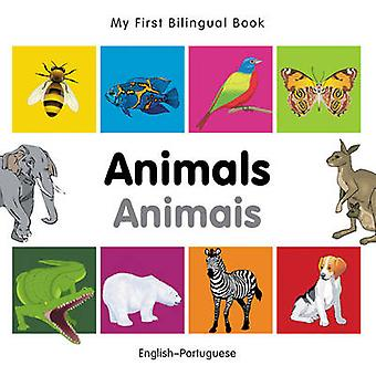 My First Bilingual Book  Animals  Englishportuguese by Milet Publishing