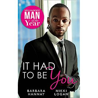 It Had To Be You by Hannay & BarbaraLogan & Nikki