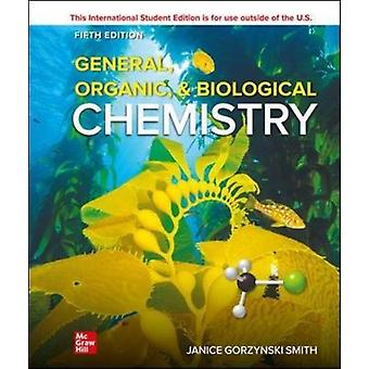 ISE General Organic  Biological Chemistry by Janice Smith