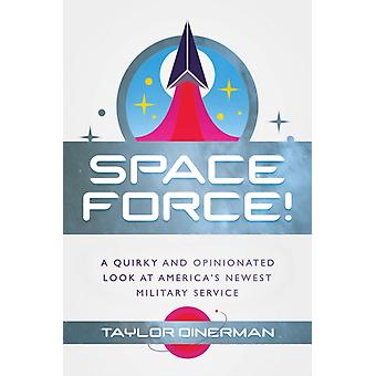 Space Force by Taylor Dinerman