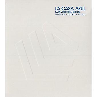 La Casa Azul - La Revolucion Sexual [CD] USA import