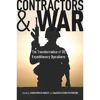 請負業者と戦争 - アメリカ合衆国の Expeditiona の変換