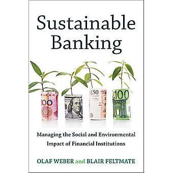 Sustainable Banking - Managing the Social and Environmental Impact of