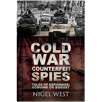 Zimnej wojny podrobionych szpiegów - opowieści o szpiegostwo - prawdziwe lub fałszywe? przez