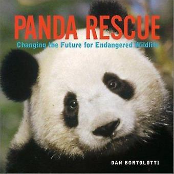 Sauvetage de Panda - changer l'avenir pour les espèces en péril par Dan Bort