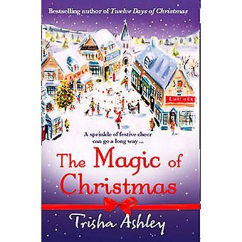 Der Zauber von Weihnachten von Trisha Ashley - 9781847561169 Buch