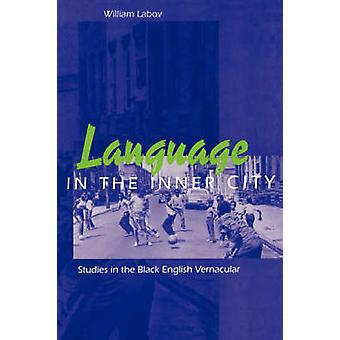 Sprache in der Innenstadt - Studien in der Black English Vernacular b
