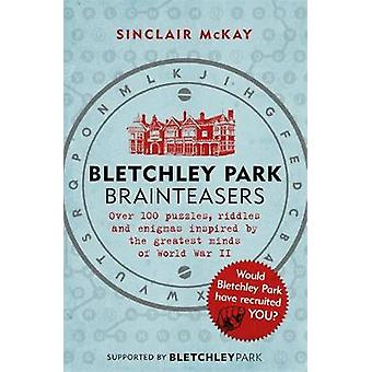 Bletchley Park Brainteasers af Sinclair McKay - 9781472252609 bog