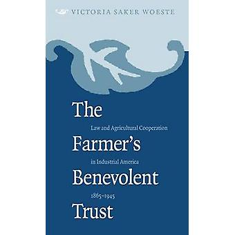 The Farmer's Benevolent Trust - Law and Agricultural Cooperation in In