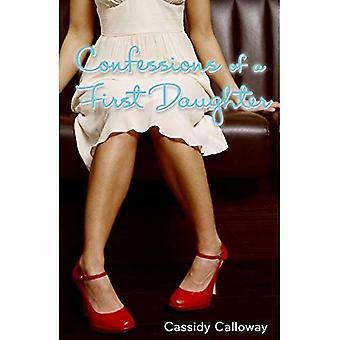 Confessions d'une première Confessions de fille d'une première fille