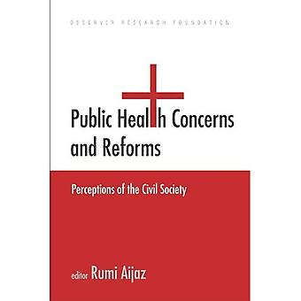 Public Health Concerns and Reforms: Perceptions of the Civil Society