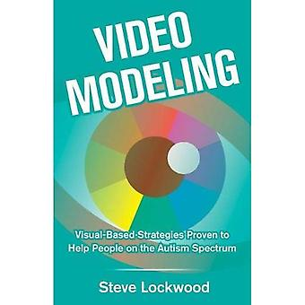 Video Modeling: Visual-Based� Strategies Proven to Help People on the Autism Spectrum