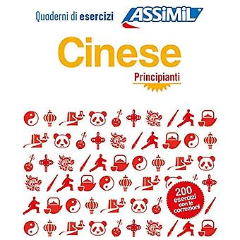 Cinese Principianti: Cahier d'exercices de chinois pour� Italiens debutants