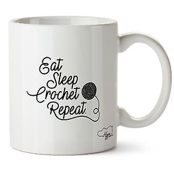 Hippowarehouse Eat Sleep Crochet Repeat Printed Mug Cup Ceramic 10oz