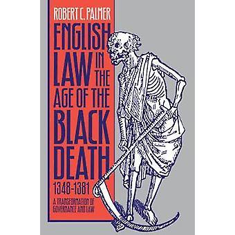 Engels recht in het tijdperk van de zwarte dood 13481381 een transformatie van bestuur en recht door Palmer & Robert C.