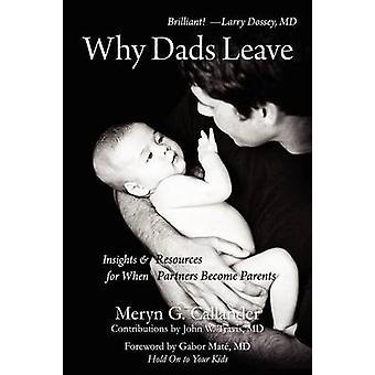 Why Dads Leave by Callander & Meryn Gail