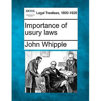 Bedeutung der Wuchergesetze durch Whipple & John