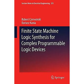 Síntesis de lógica máquina de estado finito para dispositivos de lógica programable compleja por Czerwinski y Robert