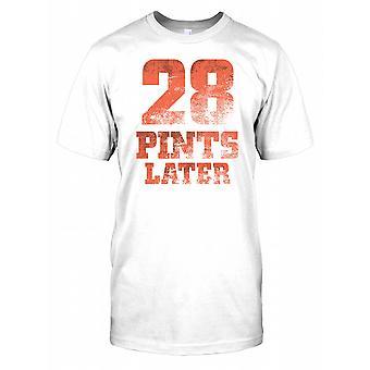 28 pinten Later - grappige grap Mens T Shirt