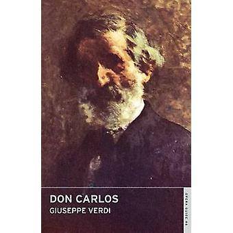 Don Carlos by Giuseppe Verdi - John Nicholas - 9780714544472 Book