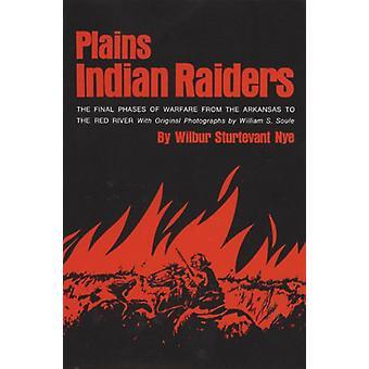 Plains Indian Raiders by Nye Wilbur Sturtevant - 9780806111759 Book