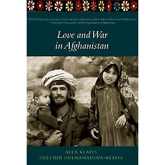 Love and War in Afghanistan (New edition) by Gulchin Gulmamadova-Klai