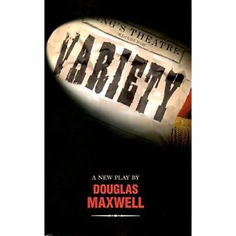 Variety by Douglas Maxwell - 9781840023312 Book