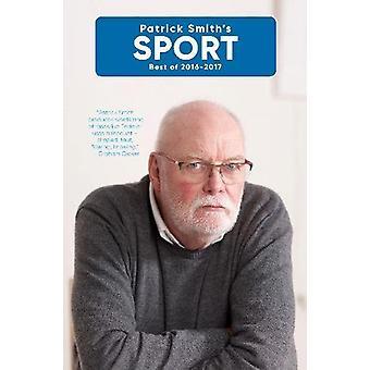 Patrick Smith's Sport - Best of 2016-2017 by Patrick Smith - 978192564