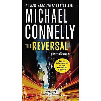 The Reversal by Michael Connelly - 9781455567416 Book